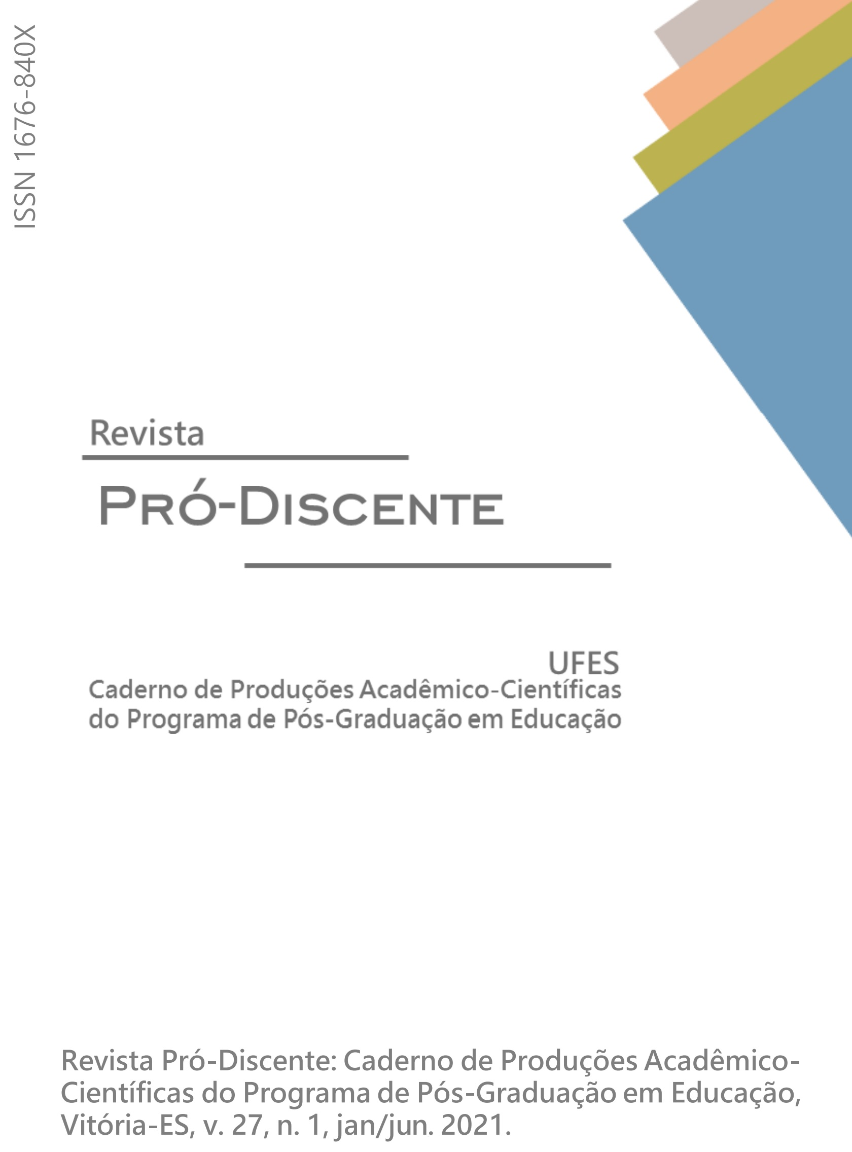 Visualizar v. 27 n. 1 (2021): Revista Pró-Discente: Caderno de Produções Acadêmico-Científicas do Programa de Pós-Graduação em Educação - UFES