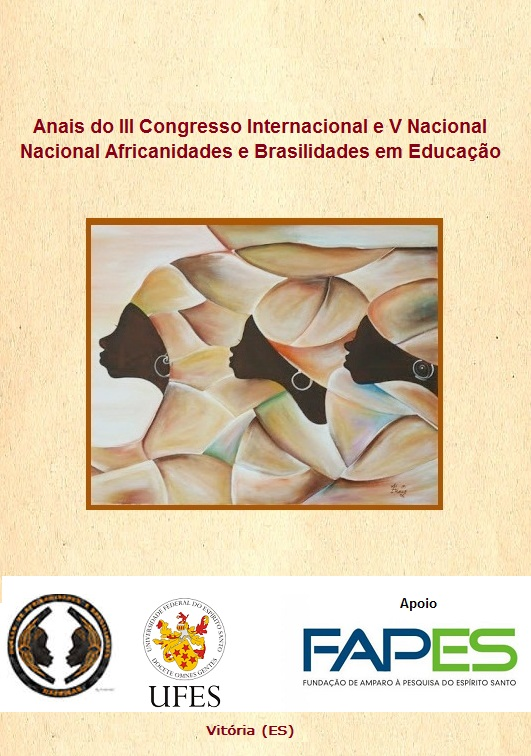 Visualizar v. 1 n. 5 (2021): Anais do III Congresso Internacional e V Nacional Africanidades e Brasilidades em Educação