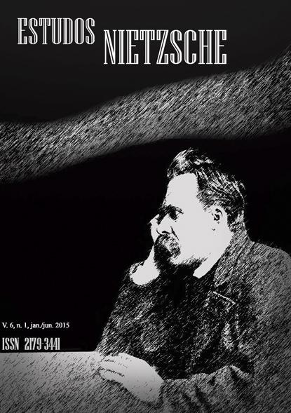 Estudos Nietzsche, Espírito Santo, v. 6, n. 1, jan./jun. 2015