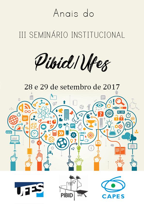 Visualizar Anais do III Seminário Institucional Pibid/UFES