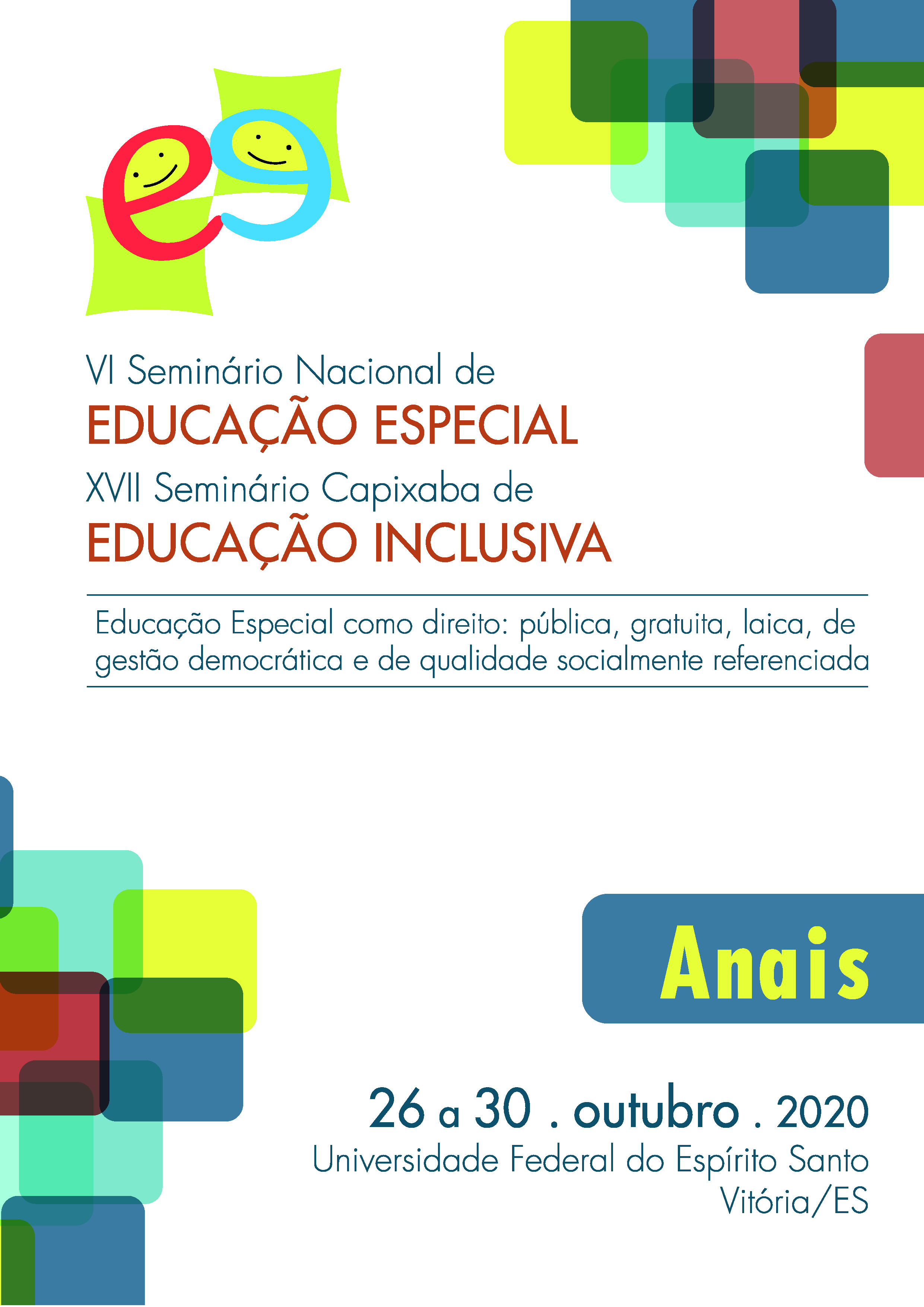 Visualizar v. 3 n. 3 (2020): VI Seminário Nacional de Educação Especial/XVII Seminário Capixaba de Educação Inclusiva